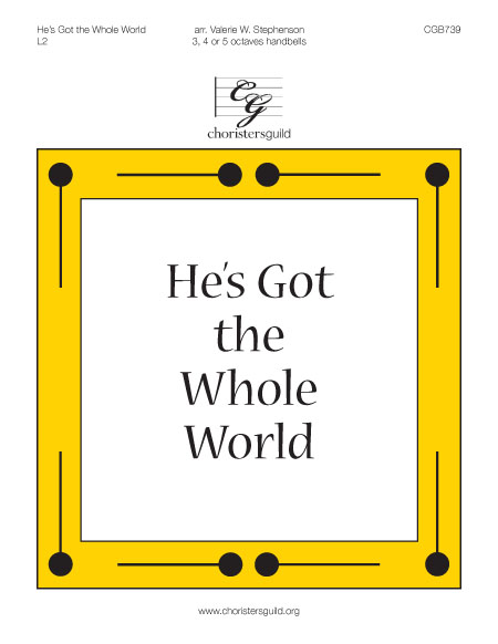 He's Got the Whole World