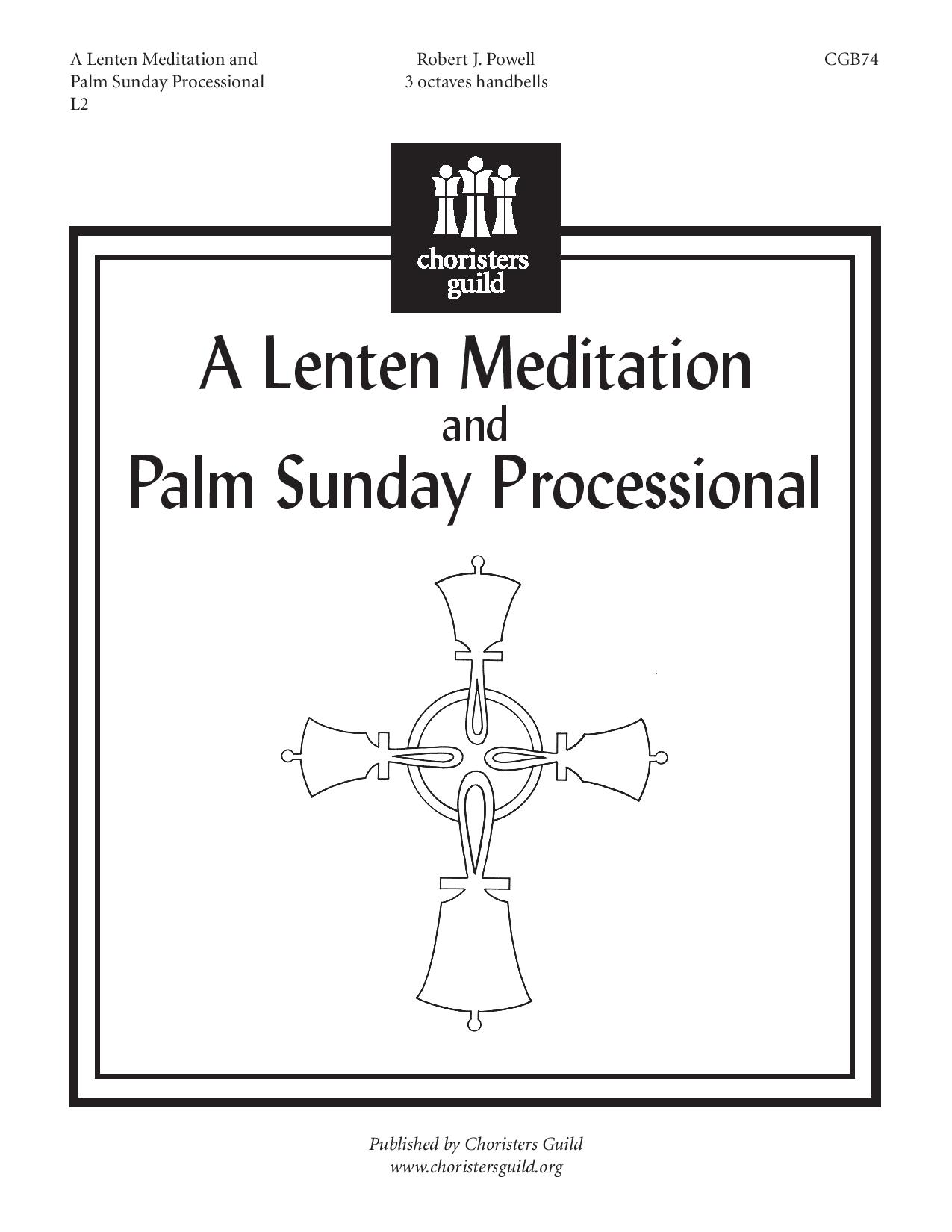 A Lenten Meditation and Palm Sunday Processional