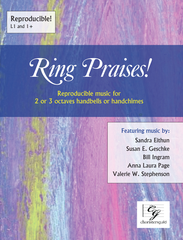Ring Praises! (2 or 3 octaves)