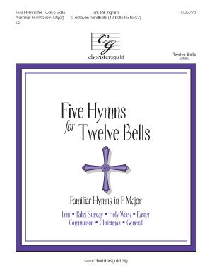 Five Hymns for Twelve Bells (Familiar Hymns in F Major)