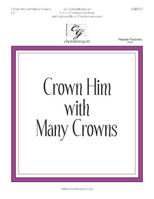 INACTIVE - Crown Him with Many Crowns (3, 4 or 5 octaves)