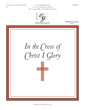 In the Cross of Christ I Glory (3, 4 or 5 octaves)