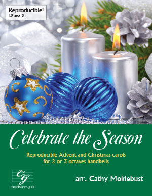 Celebrate the Season (RP Advent and Christmas Carols) (2 or 3 octaves)