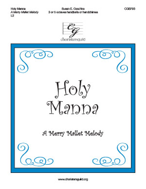Holy Manna (A Merry Mallet Melody)