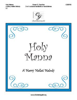 Holy Manna (A Merry Mallet Melody)