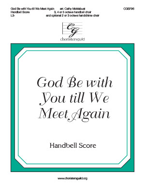God Be with You till We Meet Again - Handbell Score