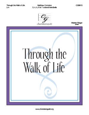 Through the Walk of Life