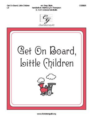 Get on Board, Little Children