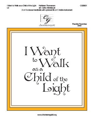 I Want to Walk as a Child of the Light (2 or 3 octaves)