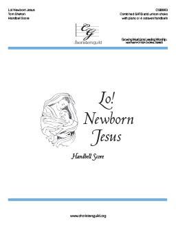 Lo! Newborn Jesus Handbell Score
