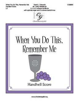 When You Do This, Remember Me - Handbell Score