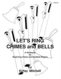 Let's Ring Chimes and Bells