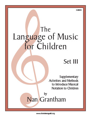 The Language of Music for Children, Set III Book