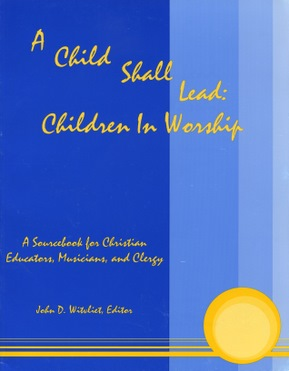 A Child Shall Lead Children in Worship Book