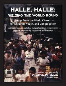 Halle, Halle We Sing the World Round Teachers Edition