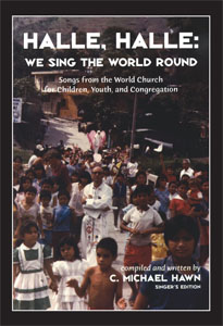 Halle, Halle We Sing the World Round Singers Edition