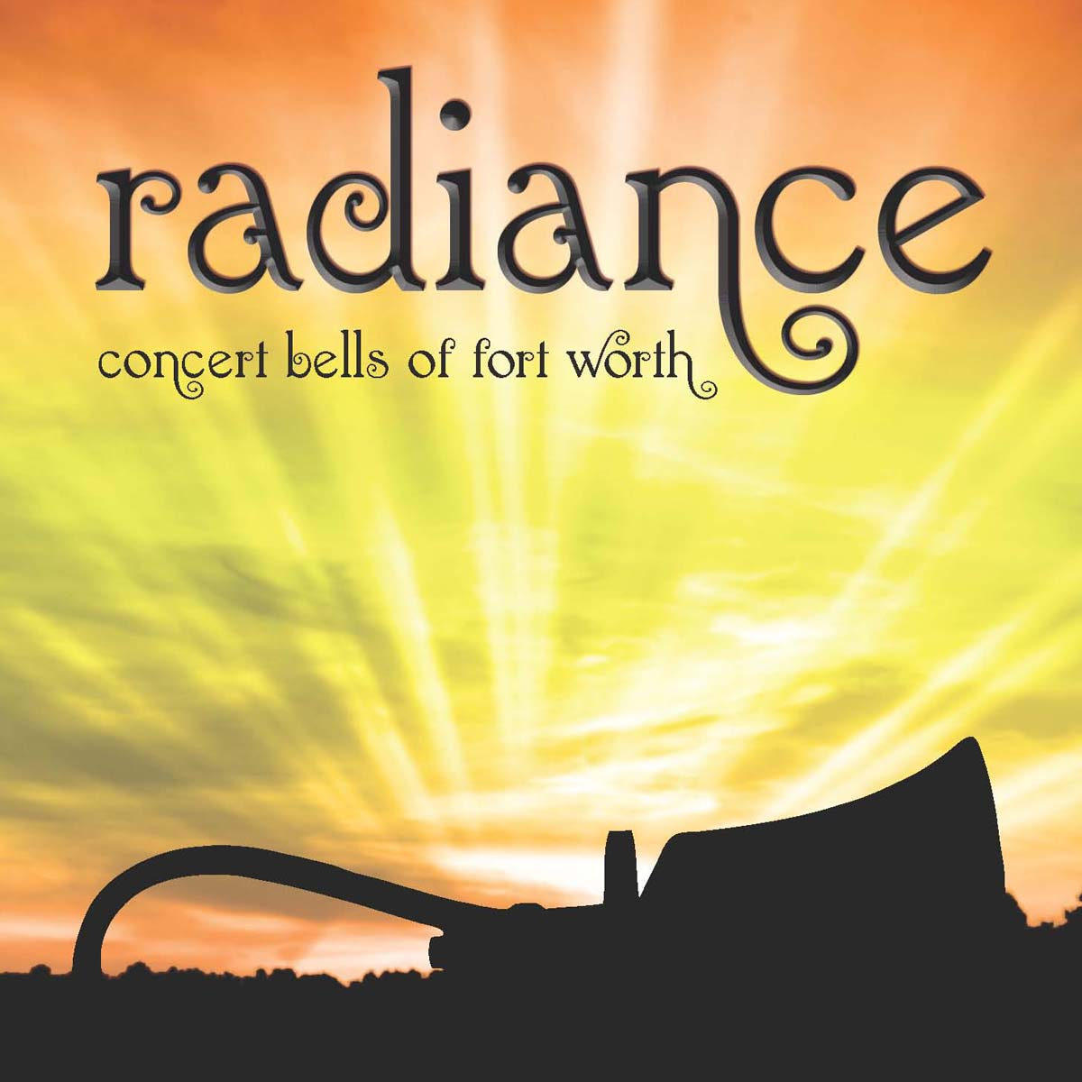Radiance, featuring Concert Bells of Fort Worth