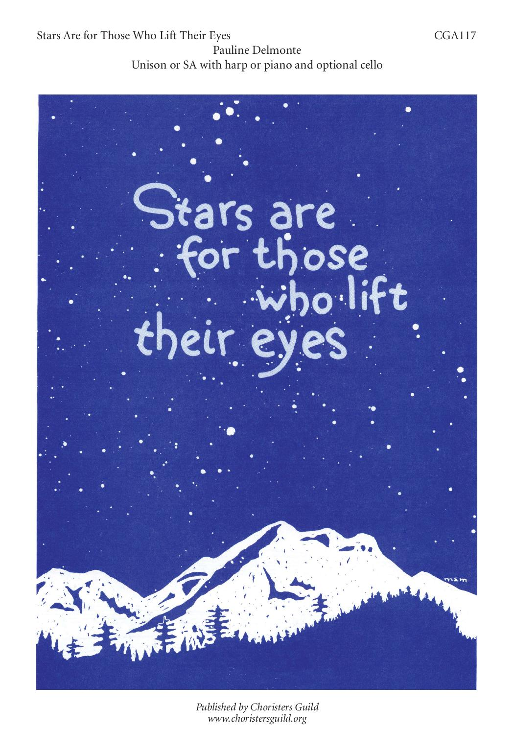Stars Are for Those Who Lift Their Eyes