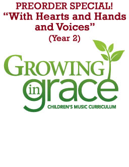 With Hearts and Hands and Voices (Full Year) Curriculum -  Preschool