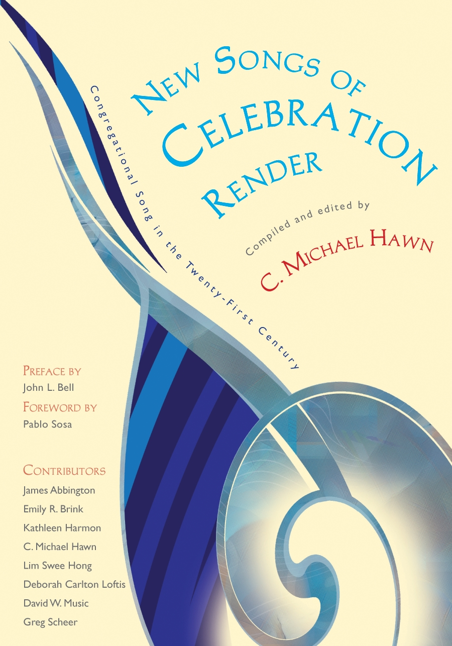 New Songs of Celebration Render: Congregational Song in the 21st Century