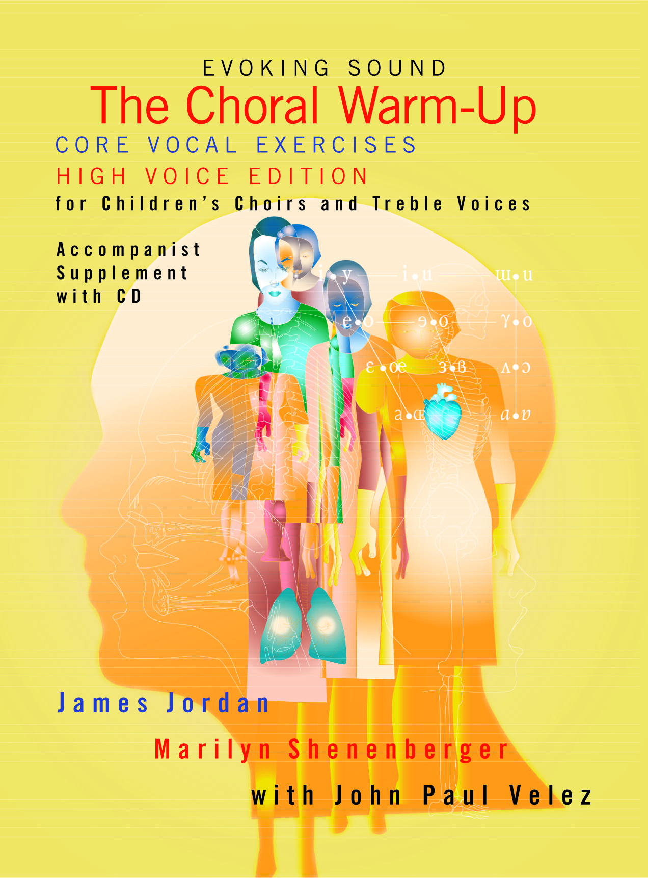 The Choral Warm-Up: Core Vocal Exercises for Children's Choir and Treble Voices