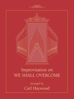 "Improvisation on """"We Shall Overcome"