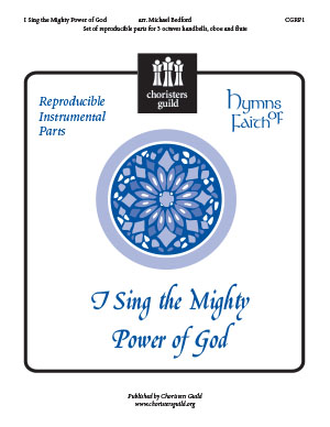 I Sing the Mighty Power of God (Reproducible Parts)