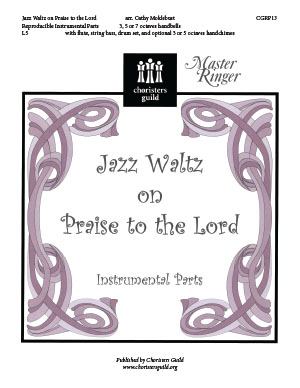 Jazz Waltz on Praise to the Lord (Instrumental Parts)
