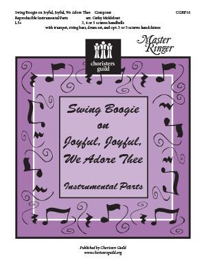 Swing Boogie on Joyful, Joyful, We Adore Thee Reproducible Parts