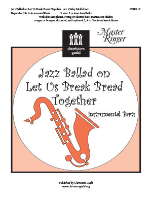 Jazz Ballad on Let Us Break Bread Together Reproducible Parts