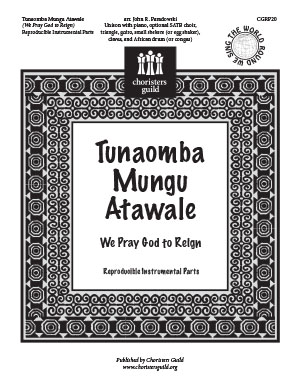 Tunaomba Mungu Atawale We Pray God to Reign (Reproducible Parts)
