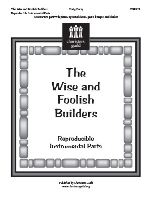The Wise and Foolish Builders Reproducible Parts