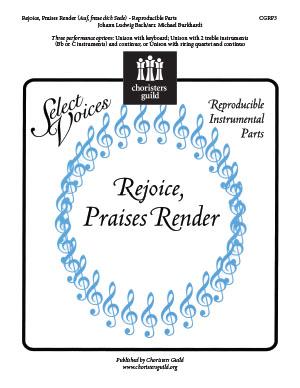 Rejoice, Praises Render Auf, freue dich Seele Reproducible Parts