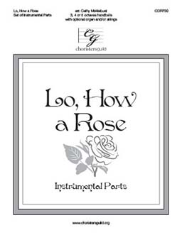 Lo, How a Rose - Set of Instrumental Parts