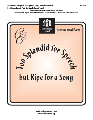 Too Splendid for Speech but Ripe for a Song Reproducible Parts