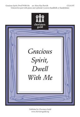 Gracious Spirit, Dwell With Me