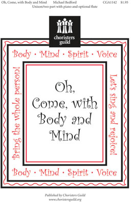 Oh, Come, with Body and Mind (Audio Download)