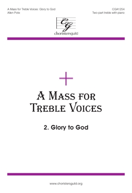 Mass for Treble Voices - Glory to God - Audio Download