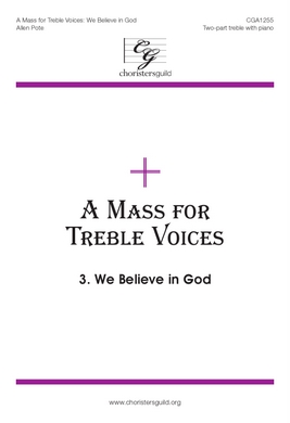 Mass for Treble Voices - We Believe in God - Audio Download