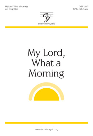 My Lord, What a Morning Audio Download