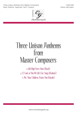 Three Unison Anthems from Master Composers: We, Your Children, Praise You -Audio