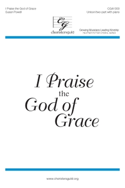 I Praise the God of Grace Audio Download