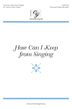 How Can I Keep from Singing? (SSA) Audio Download