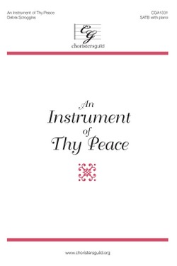 An Instrument of Thy Peace (SATB) Audio Download