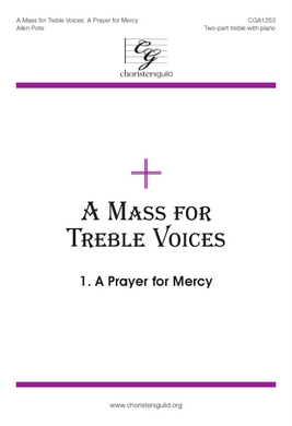 A Mass for Treble Voices - A Prayer for Mercy