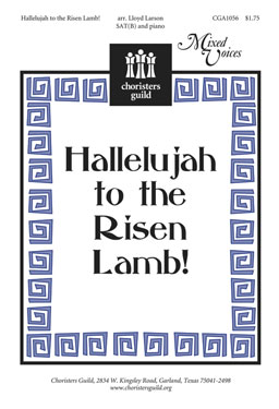 Hallelujah to the Risen Lamb!