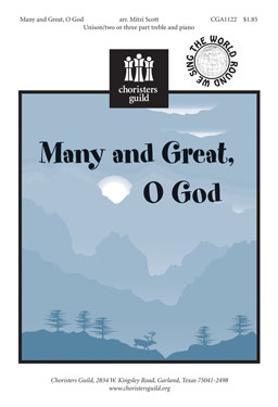 Many and Great, O God