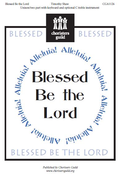 Blessed Be the Lord