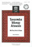 Tunaomba Mungu Atawale We Pray God to Reign