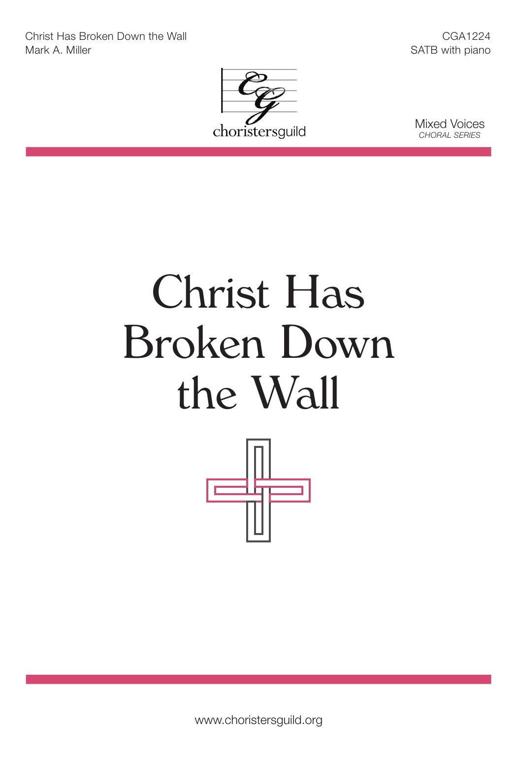 Christ Has Broken Down the Wall